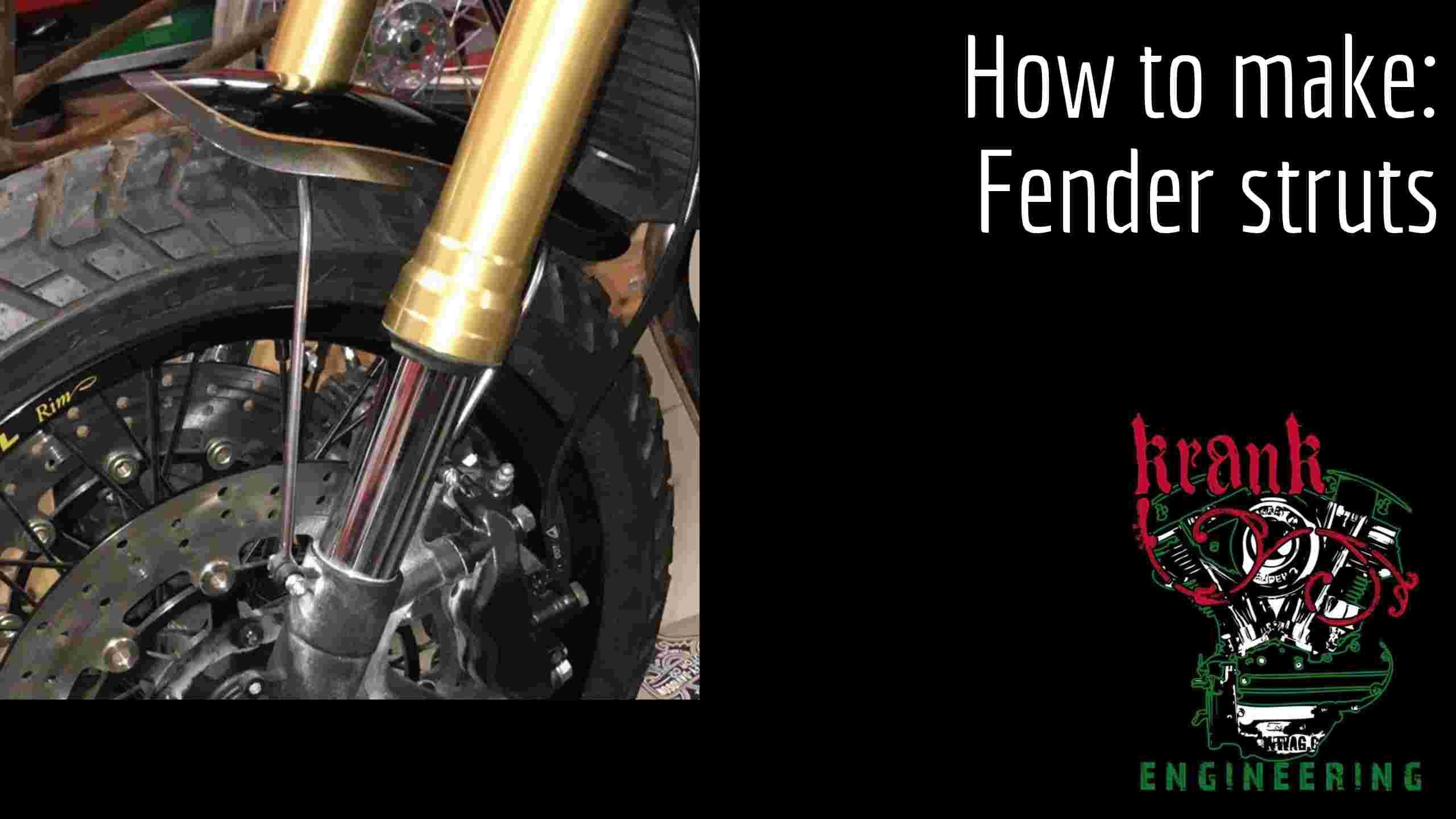 how to make fender struts or a sissy bar