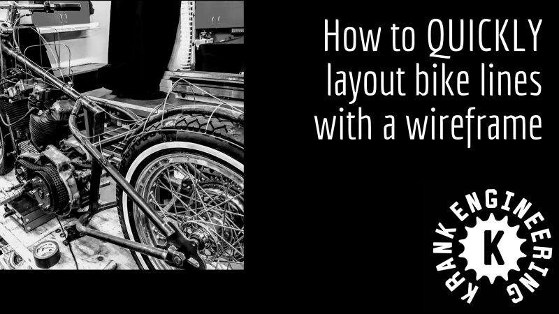 How to QUICKLY layout bike lines with a wireframe buck